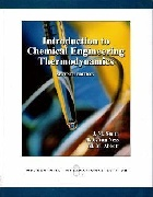 INTRODUCTION TO CHEMICAL ENGINEERING THERMODYNAMICS 7/E 2005 - 0071247084