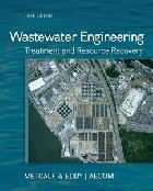 WASTEWATER ENGINEERING: TREATMENT AND RESOURCE RECOVERY 5/E 2013 - 0073401188