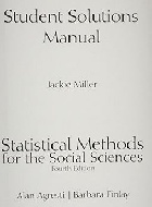 STUDENT SOLUTIONS MANUAL FOR STATISTICAL METHODS FOR THE SOCIAL SCIENCES 4/E 2008 - 0136028136