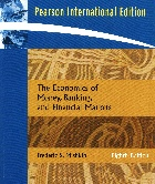 THE ECONOMICS OF MONEY, BANKING, & FINANCIAL MARKETS 8/E 2007 (SOFTCOVER) - 0321422813