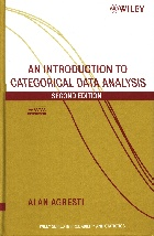 AN INTRODUCTION TO CATEGORICAL DATA ANALYSIS 2/E 2008 - 0471226181