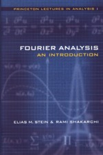 FOURIER ANALYSIS AN INTRODUCTION 2003 - 069111384X