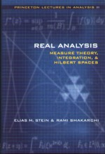 REAL ANALYSIS: MEASURE THOERY, INTEGRATION, & HILBERT SPACES 2005 - 0691113866