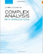 A FIRST COURSE IN COMPLEX ANALYSIS WITH APPLICATIONS 2/E 2009 - 0763757721