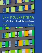 C++ PROGRAMMING: FROM PROBLEM ANALYSIS TO PROGRAM DESIGN 7/E 2014 - 1285852745