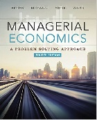 MANAGERIAL ECONOMICS: A PROBLEM SOLVING APPROACH 4/E 2015 - 1305259335