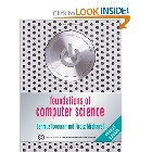 FOUNDATIONS OF COMPUTER SCIENCE 2/E 2008 - 1844807002