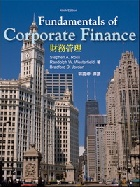 FUNDAMENTALS OF CORPORATE FINANCE 9/E(導讀版) 2010 - 9861576592