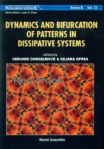 DYNAMICS & BIFURCATION OF PATTERNS IN DISSIPATIVE SYSTEMS 2004 - 9812389466 - 9789812389466