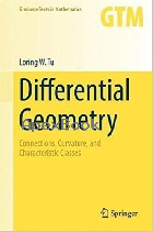 DIFFERENTIAL GEOMETRY: CONNECTIONS, CURVATURE & CHARACTERISTIC CLASSES 2017 (SV) - 3319550829 - 9783319550824