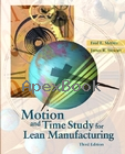MOTION & TIME STUDY FOR LEAN MANUFACTURING 3/E 2002 - 0130316709 - 9780130316707
