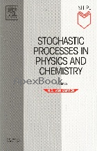 STOCHASTIC PROCESSES IN PHYSICS & CHEMISTRY 3/E 2007 - 0444529659 - 9780444529657