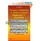 TRANSPORT MODELING FOR ENVIRONMENTAL ENGINEERS & SCIENTISTS 2/E 2009 - 0470260726 - 9780470260722
