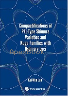COMPACTIFICATIONS OF PEL-TYPE SHIMURA VARIETIES & KUGA FAMILIES WITH ORDINARY LOCI 2017 - 9813207329 - 9789813207325