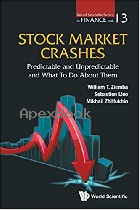STOCK MARKET CRASHES: PREDICTABLE & UNPREDICTABLE & WHAT TO DO ABOUT THEM 2017 - 9789813222618 - 9789813222618