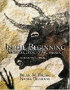 IN THE BEGINNING:AN INTRODUCTION TO ARCHAEOLOGY 13/E 2014 - 0205966586 - 9780205966585