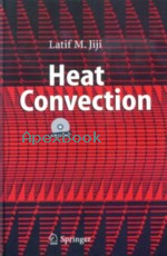 HEAT CONVECTION 2006 - 3540306927 - 9783540306924