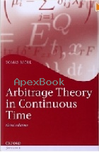 ARBITRAGE THEORY IN CONTINUOUS TIME 3/E 2009 - 019957474X - 9780199574742
