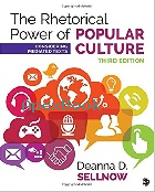 THE RHETORICAL POWER OF POPULAR CULTURE: CONSIDERING MEDIATED TEXTS 3/E 2017 - 1506315216 - 9781506315218