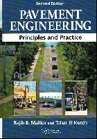 PAVEMENT ENGINEERING: PRINCIPLES & PRACTICE 2/E 2013 - 1439870357 - 9781439870358