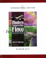MODERN COMPRESSIBLE FLOW WITH HISTORICAL PERSPECTIVE 3/E 2003 - 0071241361 - 9780071241366