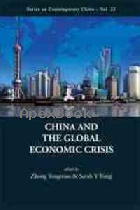 CHINA & THE GLOBAL ECONOMIC CRISIS 2010 - 9814287709 - 9789814287708