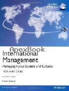 INTERNATIONAL MANAGEMENT MANAGING ACROSS BORDERS & CULTURES 8/E 2014 - 0273787055 - 9780273787051