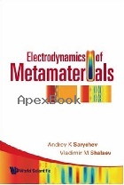 ELECTEODYNAMICS OF METAMATERIALS 2008 - 981024245X - 9789810242459