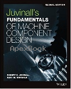 JIVINALL'S FUNDAMENTALS OF MACHINE COMPONENT DESIGN 6/E  SI VERSION 2018 - 9781119382904 - 9781119382904