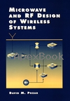 MICROWAVE & RF DESIGN OF WIRELESS SYSTEMS 2001 - 0471322822 - 9780471322825