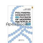 POLYMERS: CHEMISTRY & PHYSICS OF MODERN MATERIALS 3/E 2008 - 0849398134 - 9780849398131