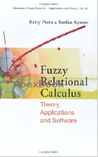 FUZZY RELATIONAL CALCULUS: THEORY, APPLICATIONS & SOFTWARE 2004 - 9812560769 - 9789812560766