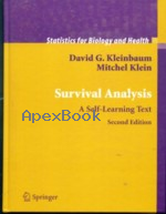 SURVIVAL ANALYSIS : A SELF-LEARNING  TEXT 2/E 2005 - 0387239189 - 9780387239187
