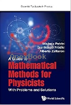 A GUIDE TO MATHEMATICAL METHODS FOR PHYSICISTS 2017 - 1786343444 - 9781786343444