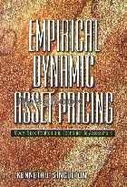 EMPIRICAL DYNAMICS ASSET PRICING: MODEL SPECIFICATION AND ECONOMETRIC ASSESSMENT 2006 - 0691122970 - 9780691122977