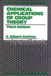 CHEMICAL APPLICATIONS OF GROUP THEORY 3/E 1990 - 0471510947 - 9780471510949