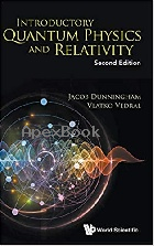 INTRODUCTORY QUANTUM PHYSICS & RELATIVITY 2/E 2018 - 9813228644 - 9789813228641