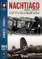 NACHTJAGD COMBAT ARCHIVE - 1944 - PART ONE - 1906592608 - 9781906592608