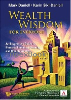 WEALTH WISDOM FOR EVERYONE 2006 - 9812568271 - 9789812568274
