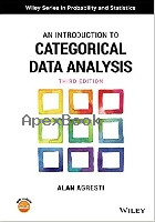 AN INTRODUCTION TO CATEGORICAL DATA ANALYSIS 3/E 2019 - 1119405262 - 9781119405269