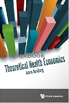 THEORETICAL HEALTH ECONOMICS 2017 - 9813227818 - 9789813227811