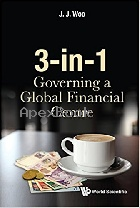 3-IN-1: GOVERNING A GLOBAL FINANCIAL CENTRE 2017 - 981322116X - 9789813221161