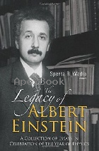 THE LEGACY OF ALBERT EINSTEIN 2006 - 9812704809 - 9789812704801
