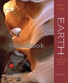 EARTH: AN INTRODUCTION TO PHYSICAL GEOLOGY 9/E 2007 - 0131566849 - 9780131566842