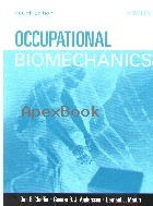 OCCUPATIONAL BIOMECHANICS 4/E 2006 - 0471723436 - 9780471723431