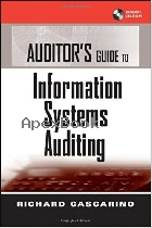 AUDITOR'S GUIDE TO INFORMATION SYSTEMS AUDITING 2007 - 0470009896 - 9780470009895