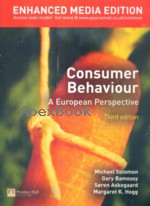 CONSUMER BEHAVIOUR A EUROPEAN PERSPECTIVE 3/E 2008 - 1405873248 - 9781405873246