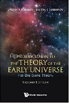 INTRODUCTION TO THE THEORY OF THE EARLY UNIVERSE : HOT BIG BANG THEORY 2/E 2017 - 9813209887 - 9789813209886