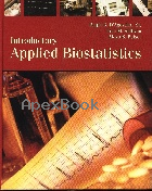 INTRODUCTORY APPLIED BIOSTATISTICS 2006 - 053442399X - 9780534423995