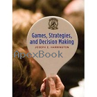 GAMES, STRATEGIES & DECISION MAKING 2008 - 0716766302 - 9780716766308
